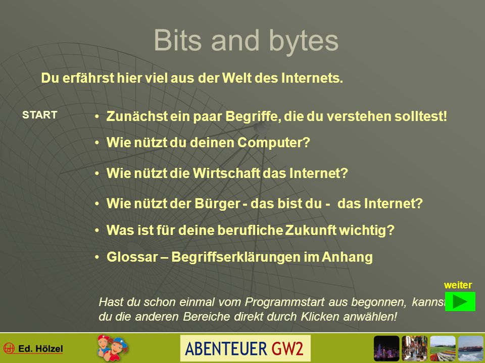 Bits and bytes (siehe Buch S. 98)