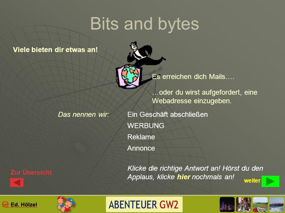 Bits and bytes internet..ich höre Musik!..ich suche Bilder!..ich sehe Filme!..ich telefoniere!..ich sammle Informationen!..ich nutze das web 2.0! Will