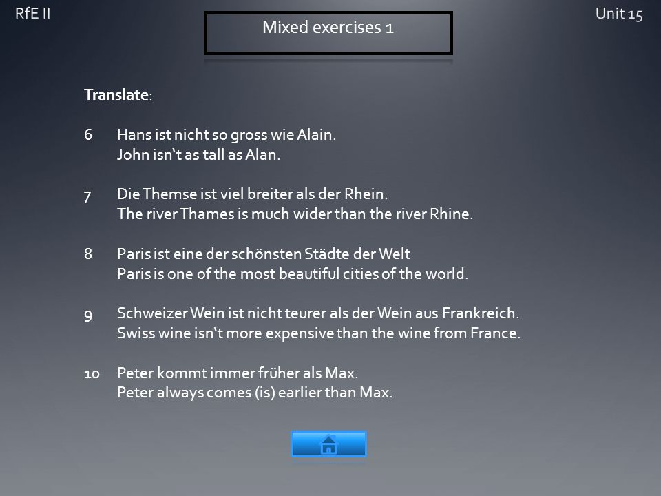 Translate: 6Hans ist nicht so gross wie Alain. John isnt as tall as Alan.