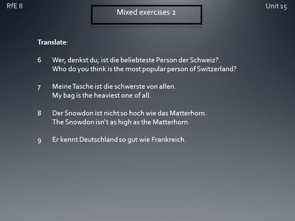 Translate: 6Wer, denkst du, ist die beliebteste Person der Schweiz .