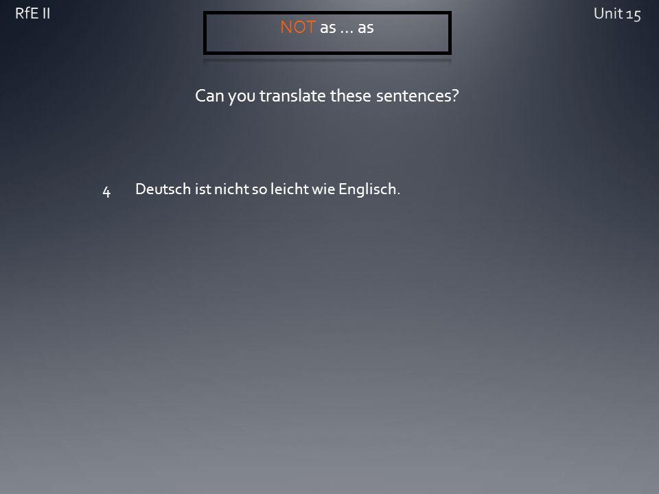 Can you translate these sentences 4Deutsch ist nicht so leicht wie Englisch.
