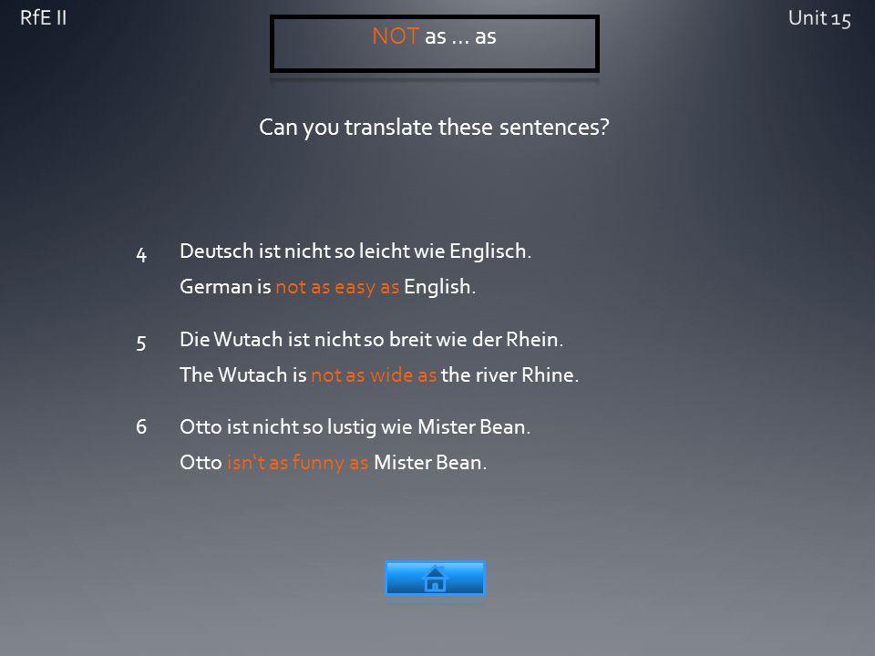 Can you translate these sentences. 4Deutsch ist nicht so leicht wie Englisch.