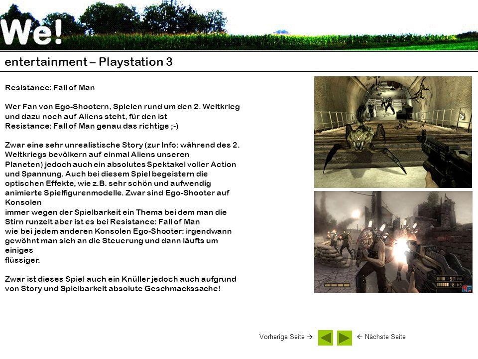 entertainment – Playstation 3 Resistance: Fall of Man Wer Fan von Ego-Shootern, Spielen rund um den 2. Weltkrieg und dazu noch auf Aliens steht, für d
