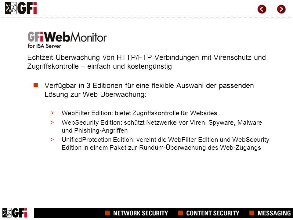 GFI WebMonitor für mehr IT-Sicherheit Leistungsmerkmale und Vorteile von GFI WebMonitor: Steuerung des Website-Aufrufs und Überwachung von Downloads per WebGrade Database, Filterrichtlinien u.