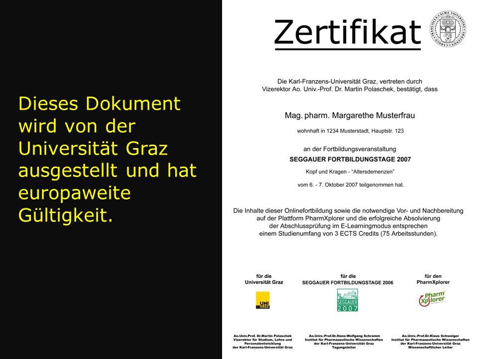 Dieses Dokument wird von der Universität Graz ausgestellt und hat europaweite Gültigkeit.