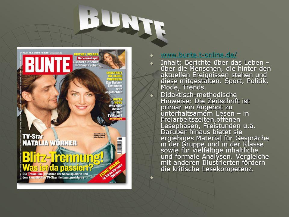 www.bunte.t-online.de/ www.bunte.t-online.de/ www.bunte.t-online.de/ Inhalt: Berichte über das Leben – über die Menschen, die hinter den aktuellen Ereignissen stehen und diese mitgestalten.