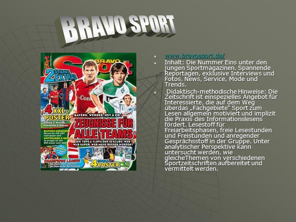 www.bravosport.de/ www.bravosport.de/ www.bravosport.de/ Inhalt: Die Nummer Eins unter den jungen Sportmagazinen.