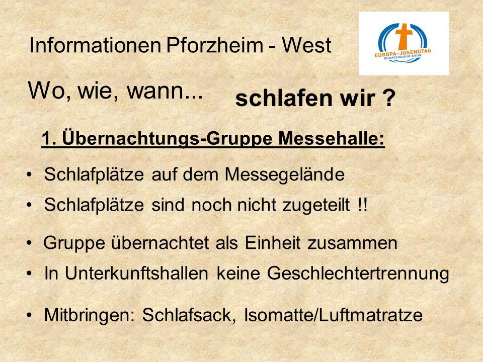 Informationen Pforzheim - West In Unterkunftshallen keine Geschlechtertrennung Wo, wie, wann... schlafen wir ? Schlafplätze sind noch nicht zugeteilt