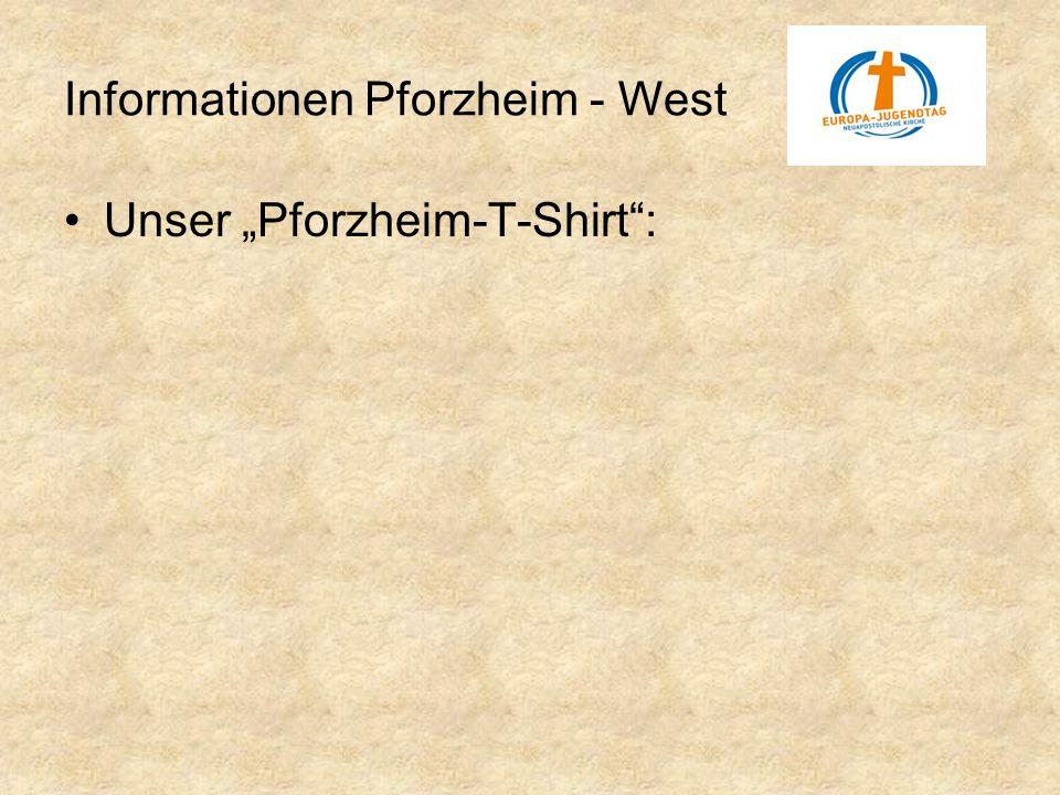 Unser Pforzheim-T-Shirt: Informationen Pforzheim - West