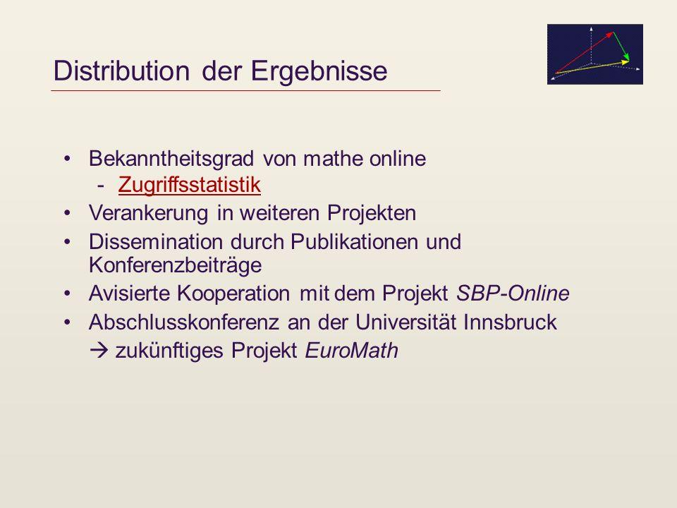 EuroMath Kooperation mit zwei Mathematik-Projekten an deutschen Universitäten -MathePrisma -MaDiN – Mathematik Didaktik im Netz Ziel: Projektantrag auf EU-Ebene Schwerpunkte: -Softwareentwicklung und -Empowerment von Mathematik-Lehrenden Projektwebsite unter http://www.mathe-online.at/EuroMath