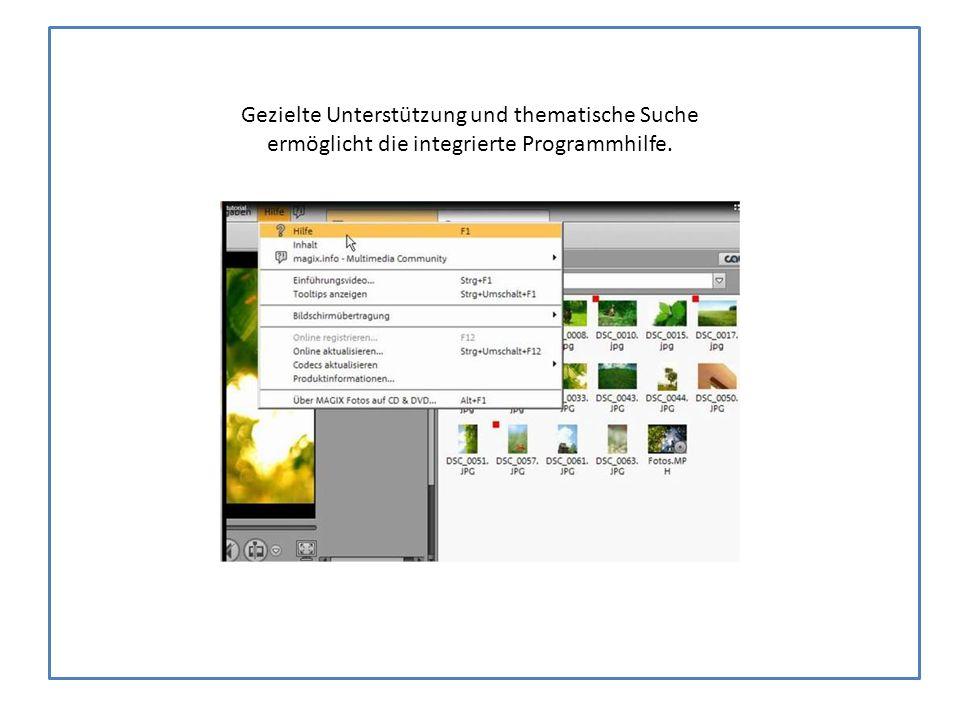 Gezielte Unterstützung und thematische Suche ermöglicht die integrierte Programmhilfe.