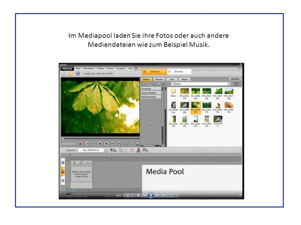 Im Mediapool laden Sie ihre Fotos oder auch andere Mediendateien wie zum Beispiel Musik.