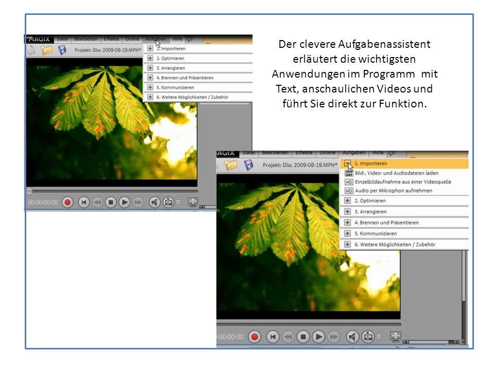 Der clevere Aufgabenassistent erläutert die wichtigsten Anwendungen im Programm mit Text, anschaulichen Videos und führt Sie direkt zur Funktion.