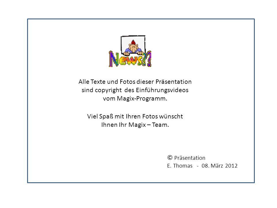 Viel Spaß mit Ihren Fotos wünscht Ihnen Ihr Magix – Team.