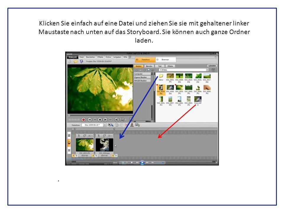 Klicken Sie einfach auf eine Datei und ziehen Sie sie mit gehaltener linker Maustaste nach unten auf das Storyboard.