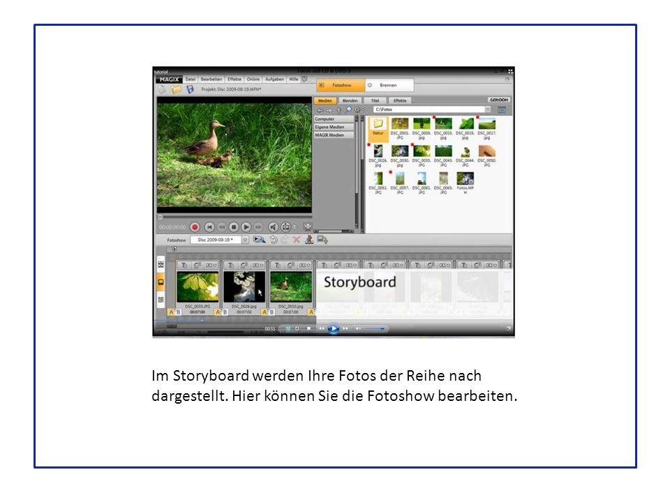 Im Storyboard werden Ihre Fotos der Reihe nach dargestellt.