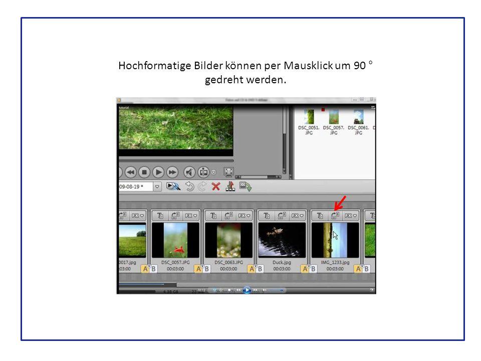 Hochformatige Bilder können per Mausklick um 90 ° gedreht werden.