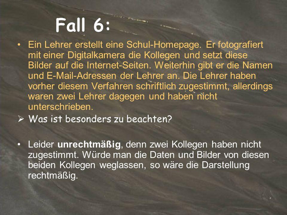 Fall 6: Ein Lehrer erstellt eine Schul-Homepage.