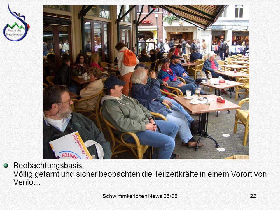 Schwimmkerlchen News 05/0522 Beobachtungsbasis: Völlig getarnt und sicher beobachten die Teilzeitkräfte in einem Vorort von Venlo…