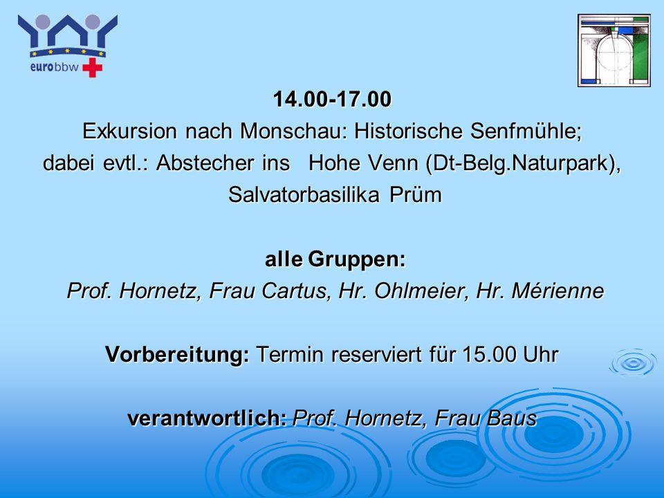 Logo 1 14.00-17.00 Exkursion nach Monschau: Historische Senfmühle; dabei evtl.: Abstecher ins Hohe Venn (Dt-Belg.Naturpark), Salvatorbasilika Prüm Sal