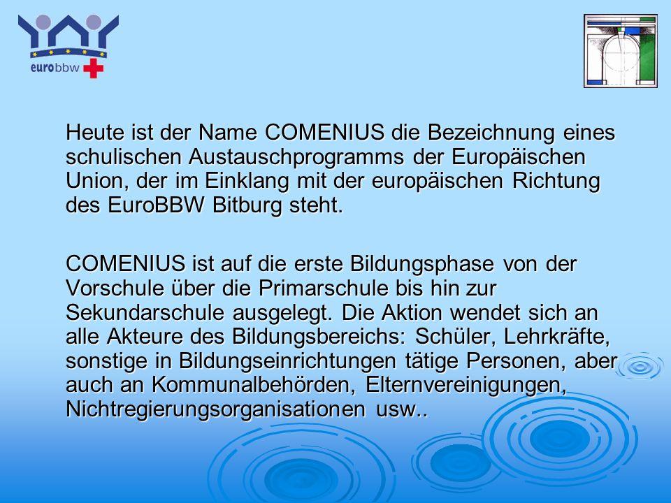 Logo 1 Heute ist der Name COMENIUS die Bezeichnung eines schulischen Austauschprogramms der Europäischen Union, der im Einklang mit der europäischen Richtung des EuroBBW Bitburg steht.