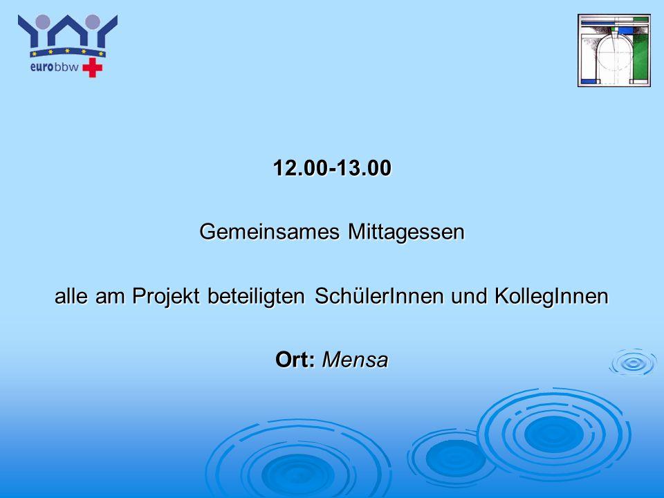 Logo 1 12.00-13.00 Gemeinsames Mittagessen alle am Projekt beteiligten SchülerInnen und KollegInnen Ort: Mensa