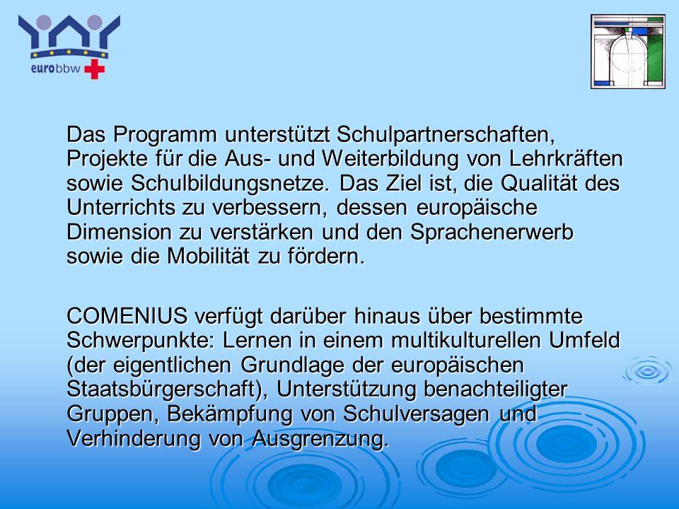 Logo 1 Das Programm unterstützt Schulpartnerschaften, Projekte für die Aus- und Weiterbildung von Lehrkräften sowie Schulbildungsnetze.