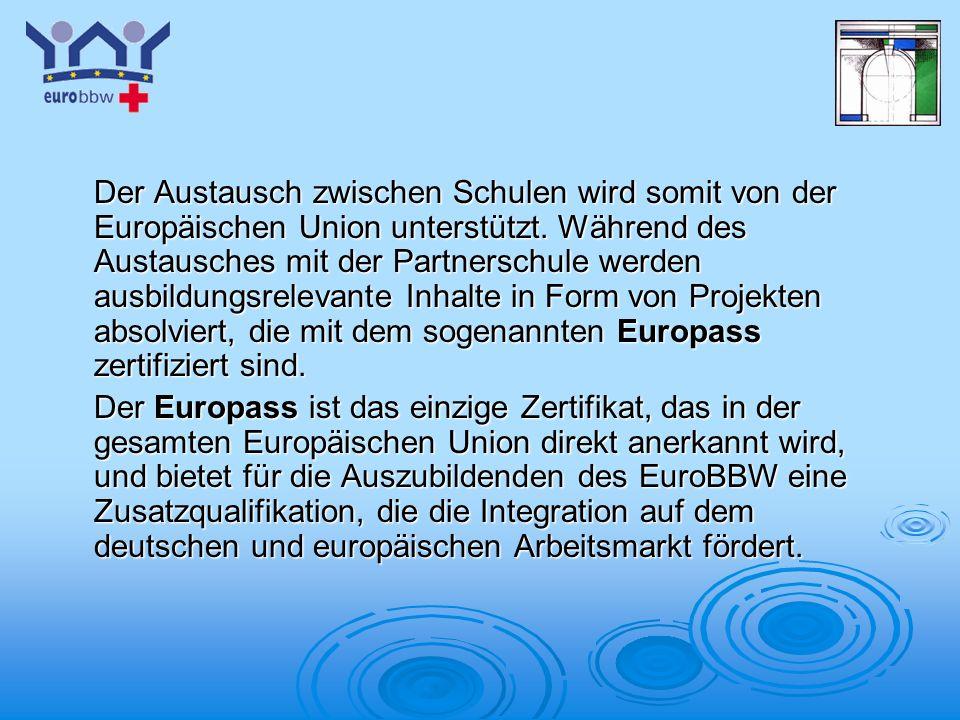 Logo 1 Der Austausch zwischen Schulen wird somit von der Europäischen Union unterstützt. Während des Austausches mit der Partnerschule werden ausbildu