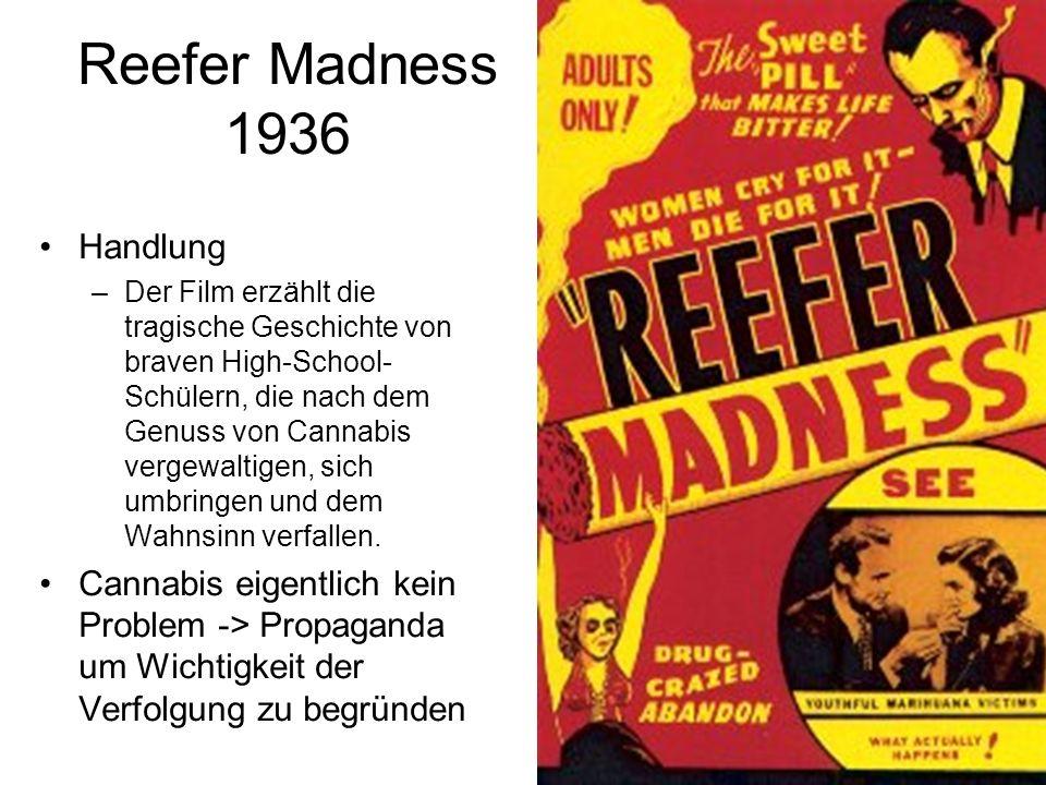 Reefer Madness 1936 Handlung –Der Film erzählt die tragische Geschichte von braven High-School- Schülern, die nach dem Genuss von Cannabis vergewaltig