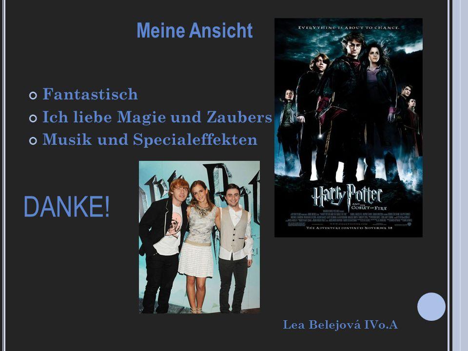 Fantastisch Ich liebe Magie und Zaubers Musik und Specialeffekten Meine Ansicht DANKE! Lea Belejová IVo.A