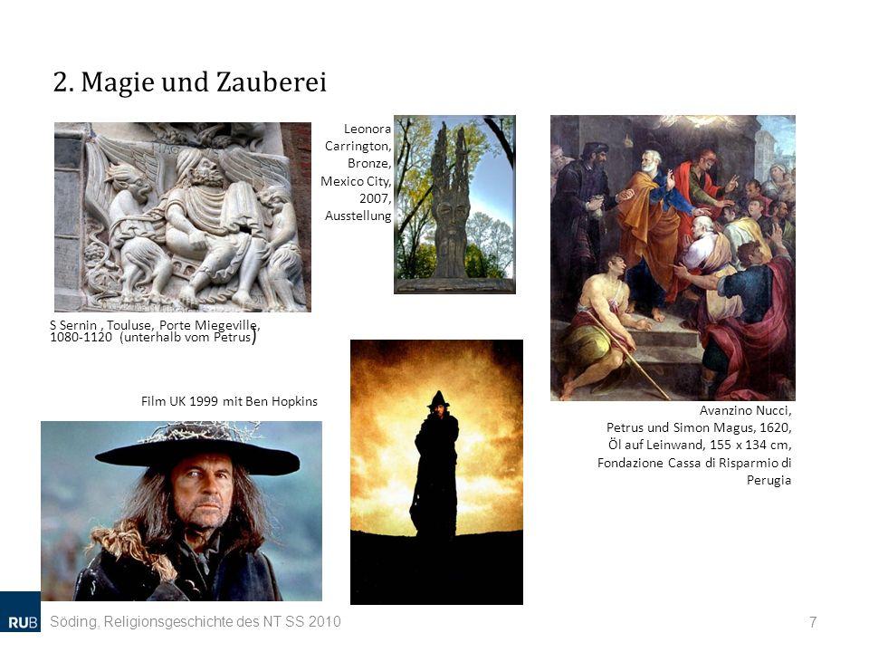 2. Magie und Zauberei Söding, Religionsgeschichte des NT SS 2010 7 S Sernin, Touluse, Porte Miegeville, 1080-1120 (unterhalb vom Petrus ) Avanzino Nuc