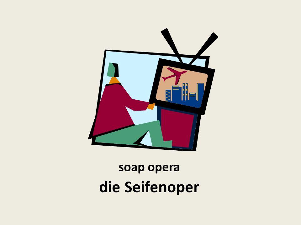 soap opera die Seifenoper