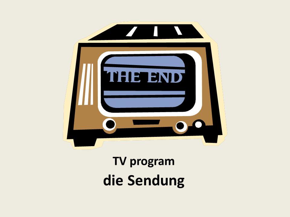 TV program die Sendung