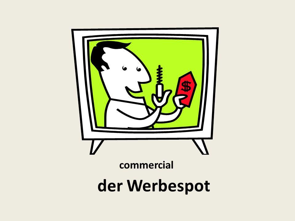 commercial der Werbespot