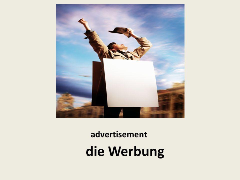 advertisement die Werbung