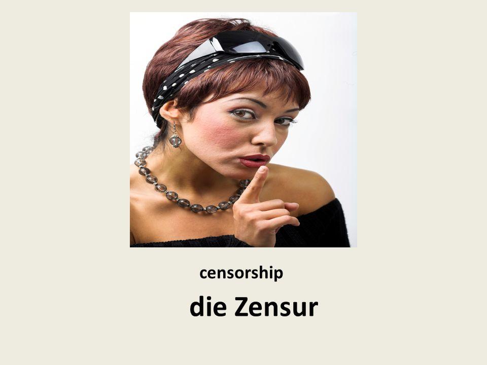 censorship die Zensur