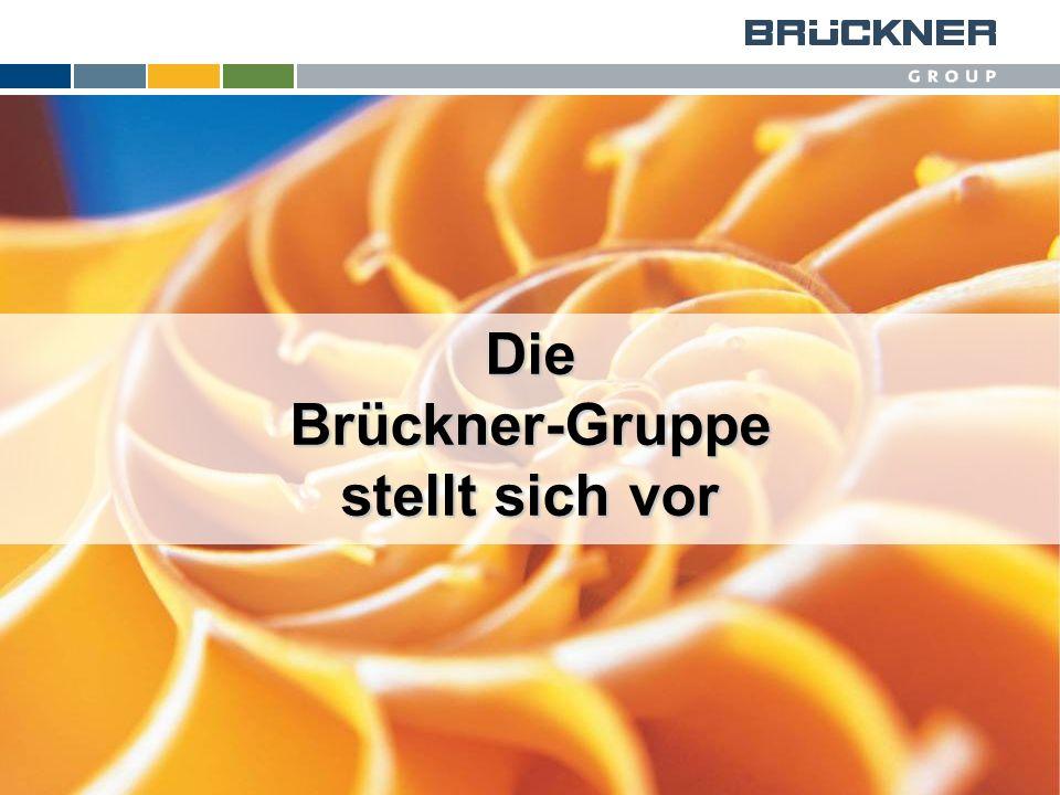Die Brückner-Gruppe stellt sich vor