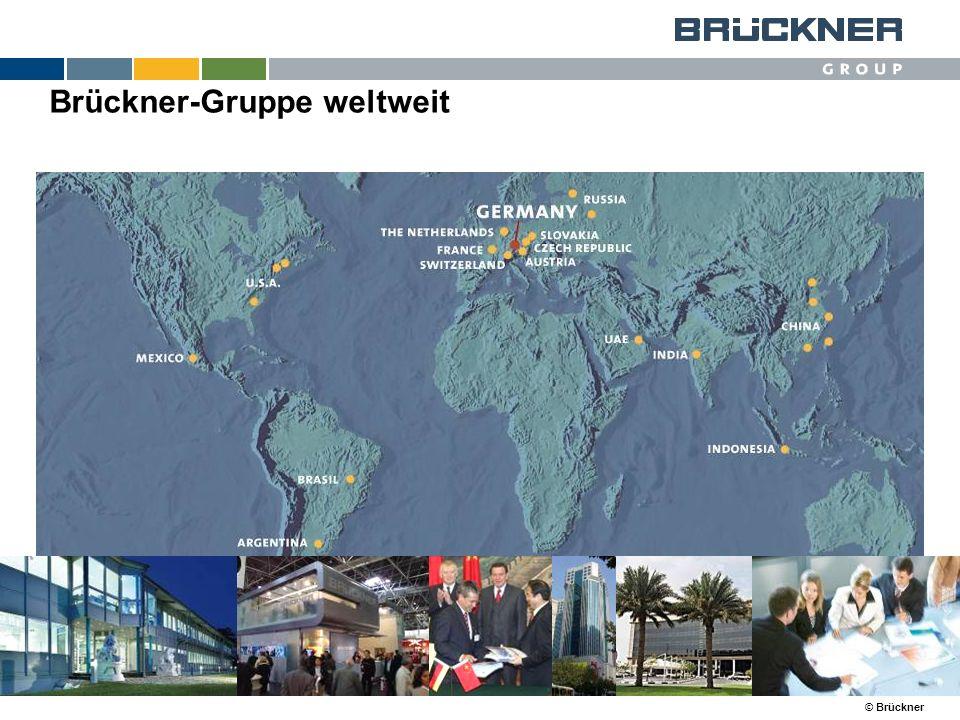 © Brückner Brückner-Gruppe weltweit