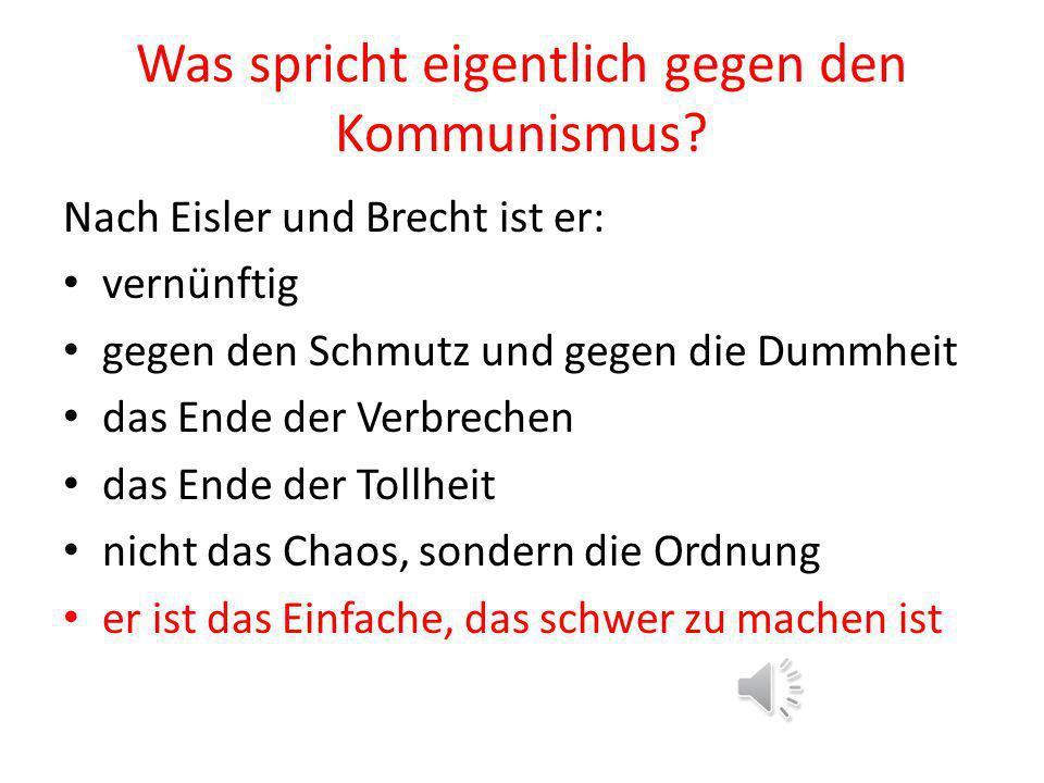 Kommunismus Ursprüngliche Ideale: Priorität an die Gemeinschaft Aufhebung der Gegensätze Reich-Arm, Staat –Bürger, Gleichstellung aller Menschen bzgl.