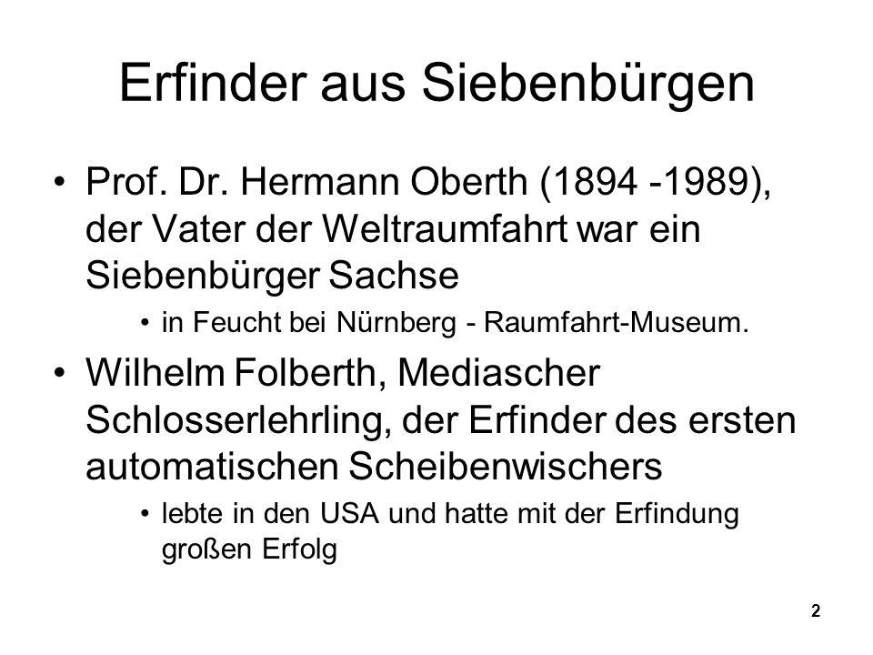 2 Erfinder aus Siebenbürgen Prof.Dr.