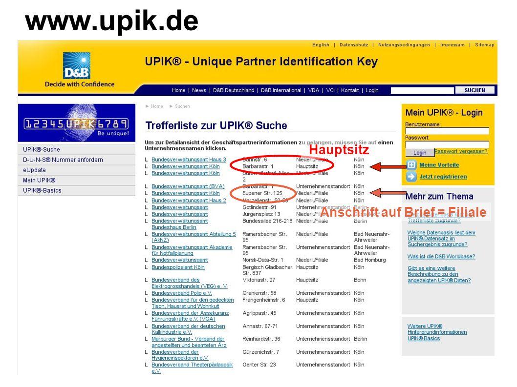 www.upik.de Anschrift auf Brief = Filiale Hauptsitz
