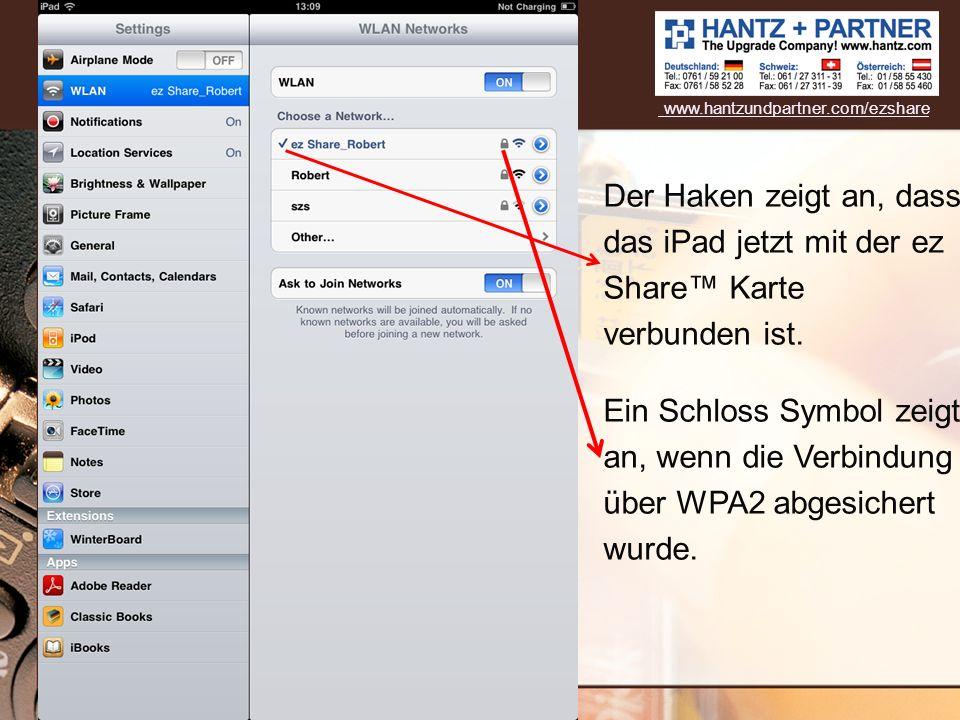 Der Haken zeigt an, dass das iPad jetzt mit der ez Share Karte verbunden ist. Ein Schloss Symbol zeigt an, wenn die Verbindung über WPA2 abgesichert w