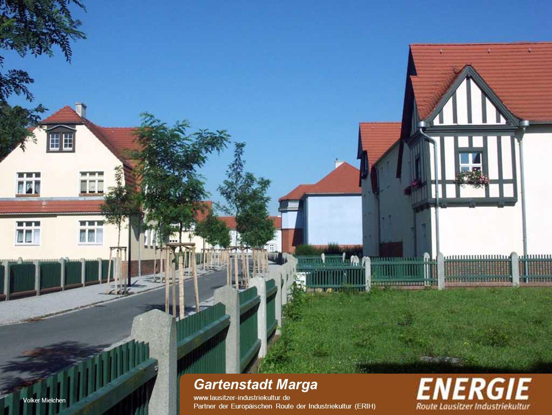see Volker Mielchen Gartenstadt Marga www.lausitzer-industriekultur.de Partner der Europäischen Route der Industriekultur (ERIH)