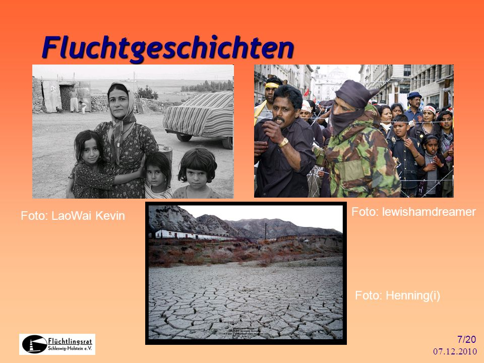 07.12.2010 7/20 Fluchtgeschichten Foto: LaoWai Kevin Foto: lewishamdreamer Foto: Henning(i)