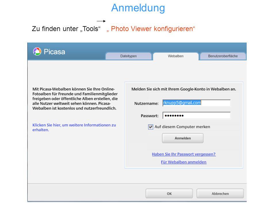 Anmeldung Zu finden unter Tools Photo Viewer konfigurieren