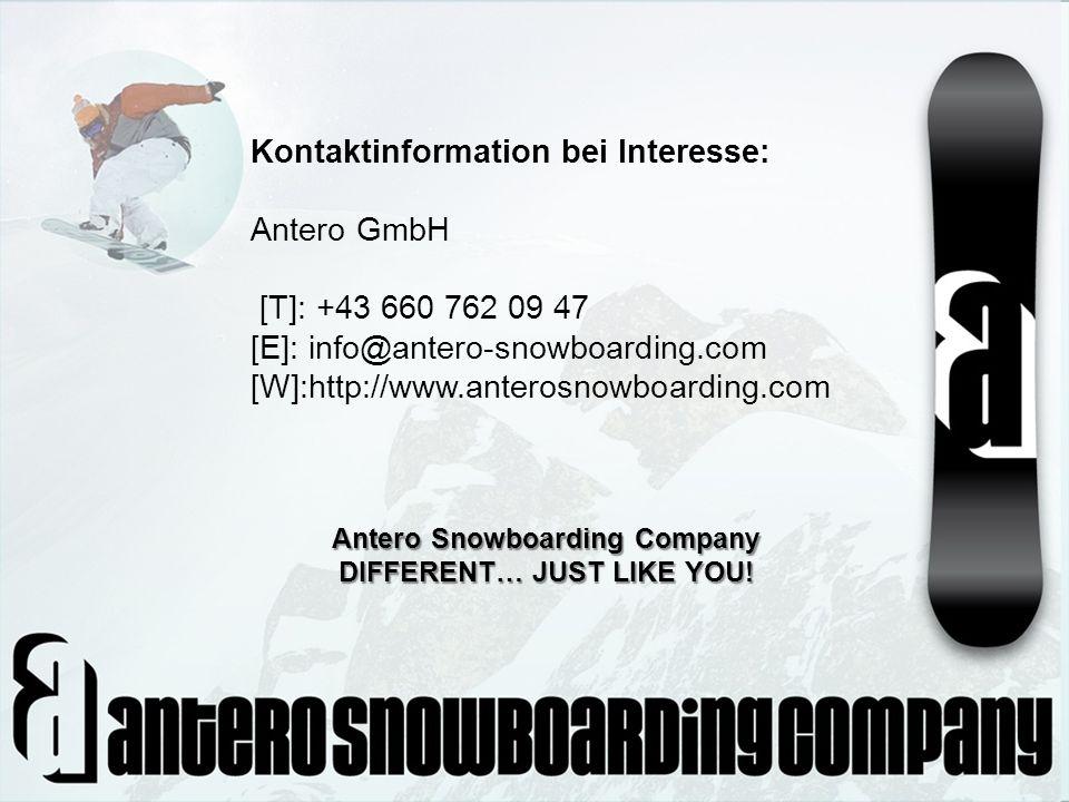 Kontaktinformation bei Interesse: Antero GmbH [T]: +43 660 762 09 47 [E]: info@antero-snowboarding.com [W]:http://www.anterosnowboarding.com Antero Sn