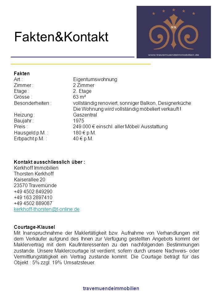 travemuendeimmobilien Fakten&Kontakt Fakten Art : Eigentumswohnung Zimmer : 2 Zimmer Etage : 2.