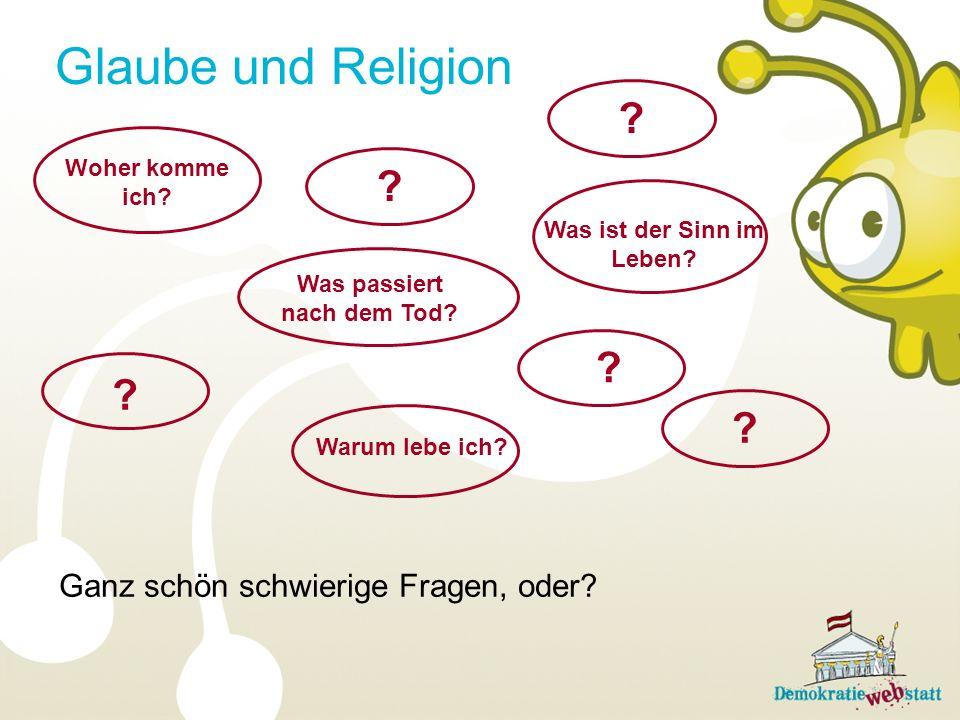 Woher komme ich? Glaube und Religion ? Ganz schön schwierige Fragen, oder? Was ist der Sinn im Leben? Was passiert nach dem Tod? Warum lebe ich? ? ? ?