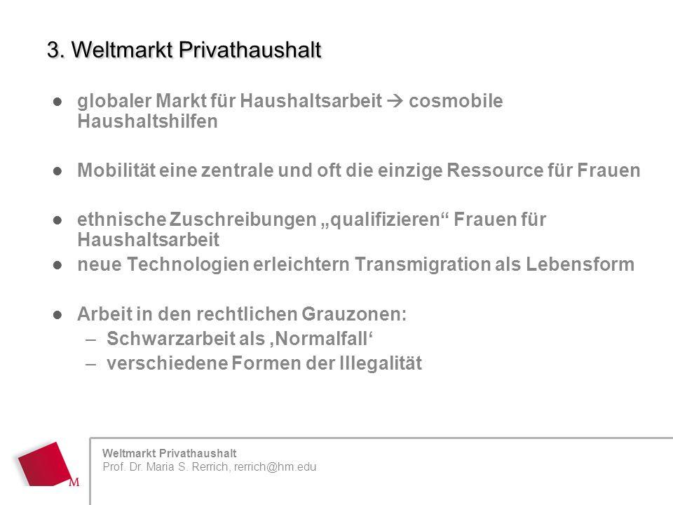 Weltmarkt Privathaushalt Prof.Dr. Maria S.