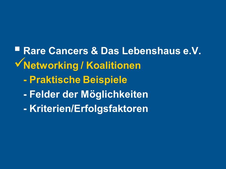 Hier steht Ihre Fußzeile Seite 11 Rare Cancers & Das Lebenshaus e.V.